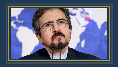 بهرام قاسمى المتحدث باسم الخارجية الإيرانية